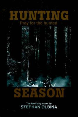 Hunting Season by Stephan Olbina