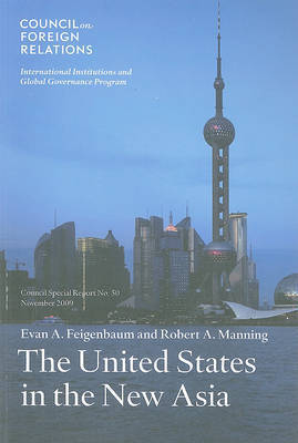 The United States in the New Asia by Evan A. Feigenbaum