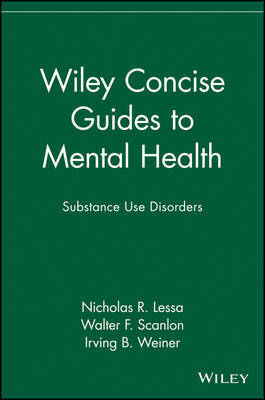 Wiley Concise Guides to Mental Health by Nicholas R Lessa