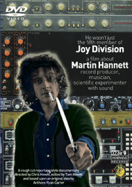 He Wasn't Just a Fifth Member Of Joy Division: A Film About Martin Hannett on DVD