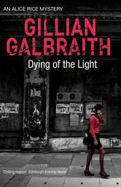 Dying of the Light by Gillian Galbraith image