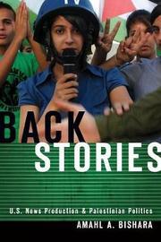 Back Stories by Amahl A. Bishara