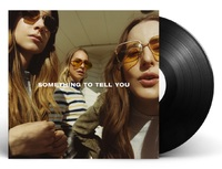 Something to Tell You by Haim image