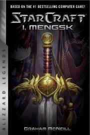 Starcraft: I, Mengsk by Graham McNeill