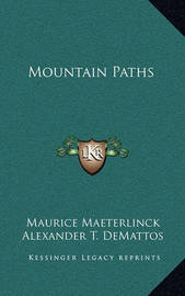 Mountain Paths by Maurice Maeterlinck