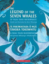 Legend of the Seven Whales by Mere Whaanga