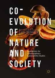 Co-Evolution of Nature and Society by Jens Jetzkowitz
