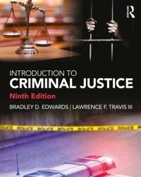 Introduction to Criminal Justice by Lawrence F Travis, III