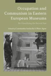 Occupation and Communism in Eastern European Museums