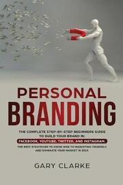 Personal Branding by Gary Clarke