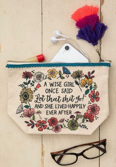 Natural Life: Canvas Cosmetics Pouch - A Wise Girl Once Said