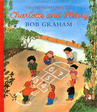 The Adventures of Charlotte and Henry by Bob Graham image