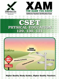 Cset Physical Education, 129, 130, 131 Teacher Certification Test Prep Study Guide by Sharon A Wynne