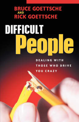 Difficult People by Bruce Goettsche