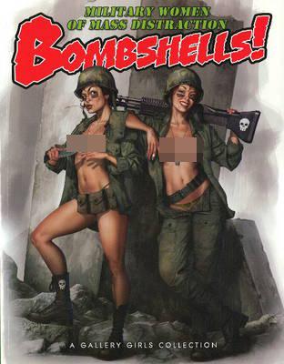 Bombshells! by Sal Quartuccio
