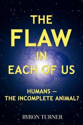 The Flaw in Each of Us by Byron Turner image