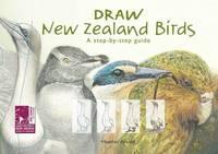 Draw New Zealand Birds by Heather Arnold