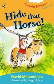 Hide That Horse!:Aussie Nibbles by David Metzenthen image