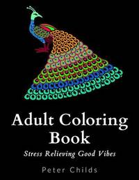 Adult Coloring Book by Peter Childs