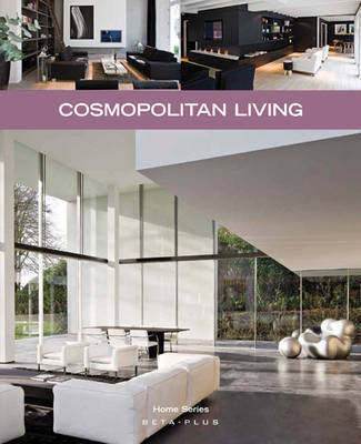 Cosmopolitan Living by Wim Pauwels
