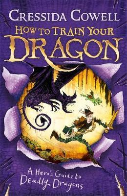 A Hero's Guide to Deadly Dragons: Book 6 by Cressida Cowell image