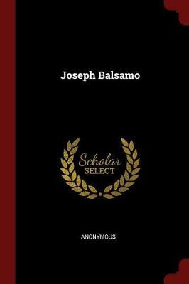 Joseph Balsamo by * Anonymous