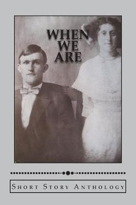 When We Are by Dan Sullivan
