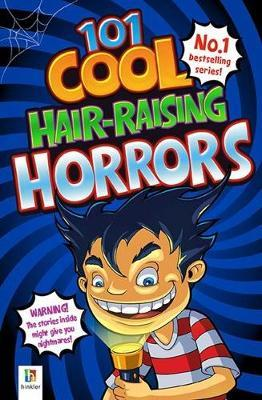 101 Cool Hair-Raising Horrors by Pip Harry image