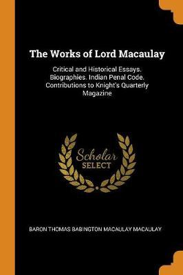 The Works of Lord Macaulay by Baron Thomas Babington Macaula Macaulay image