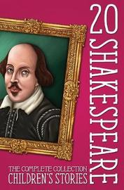 20 Shakespeare Children's Stories – The Complete Collection