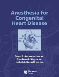 Anesthesia for Pediatric and Congenital Heart Disease image