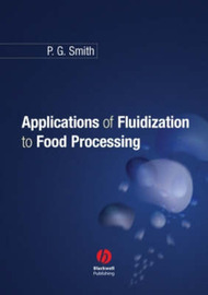 Applications of Fluidization to Food Processing by Peter Smith image