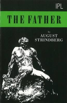 The Father by August Strindberg
