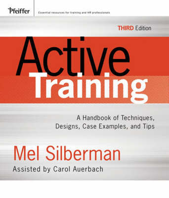 Active Training: A Handbook of Techniques, Designs, Case Examples, and Tips by Mel Silberman image