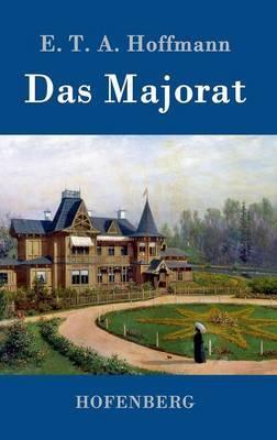 Das Majorat by E.T.A. Hoffmann