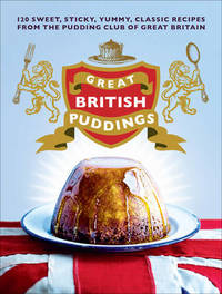 Great British Puddings by The Pudding Club