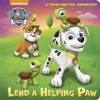 Lend a Helping Paw (Paw Patrol) by Random House