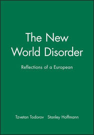 The New World Disorder by Tzvetan Todorov image
