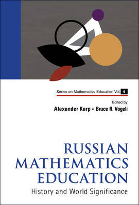 Russian Mathematics Education: History And World Significance image