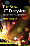 The New ICT Ecosystem by Martin Fransman