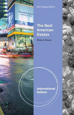 The Best American Essays, International Edition by Robert Atwan image