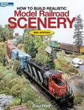 How to Build Realistic Model Railroad Scenery by Dave Frary