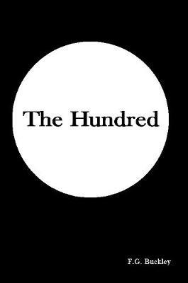 The Hundred by F.G. Buckley