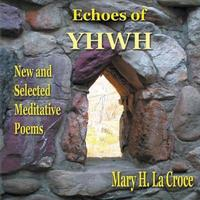 Echoes of Yhwh by Mary H La Croce image