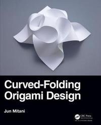 Curved-Folding Origami Design by Jun Mitani