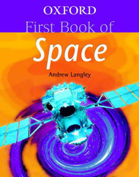Oxford First Book of Space by Andrew Langley image