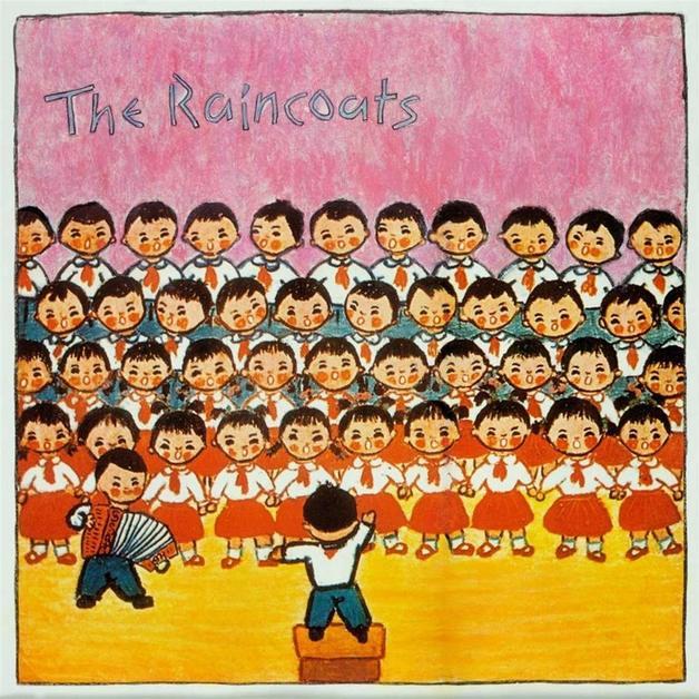 The Raincoats (40th Anniversary) by The Raincoats