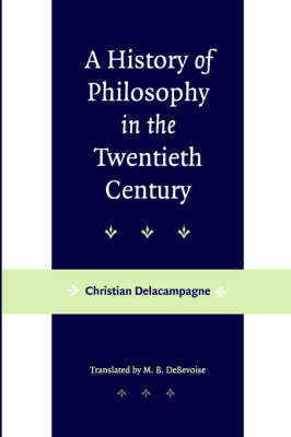 A History of Philosophy in the Twentieth Century by Christian Delacampagne image