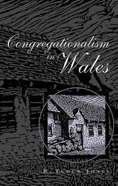 Congregationalism in Wales by R.Tudur- Jones image
