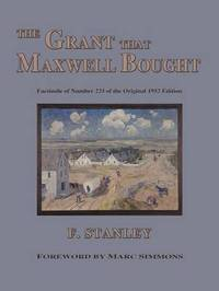 The Grant That Maxwell Bought by F. Stanley image
